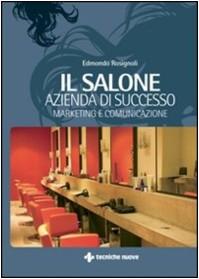 BLOG-Tout sur le buisiness d'un salon de coiffure (livre en italien)